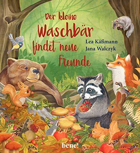 Der kleine Waschbär findet neue Freunde – ein Bilderbuch für Kinder ab 2 Jahren