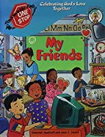 My Friends (One-Stop Thematic Units) 0570052858 Book Cover