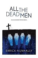 All The Dead Men: Alexander Smith #2 Kindle Edition