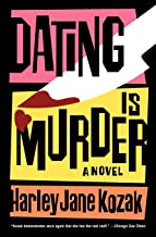 Dating Is Murder: A Novel (Wollie Shelley Mystery Series)