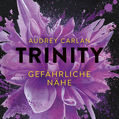 Gefährliche Nähe     Trinity 2              By:                                                                                                                                 Audrey Carlan                               Narrated by:                                                                                                                                 Oliver Kube,                                                                                        Christiane Marx                      Length: 10 hrs and 47 mins     Not rated yet     Overall 0.0