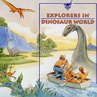 Explorers in Dinosaur World audiobook cover art