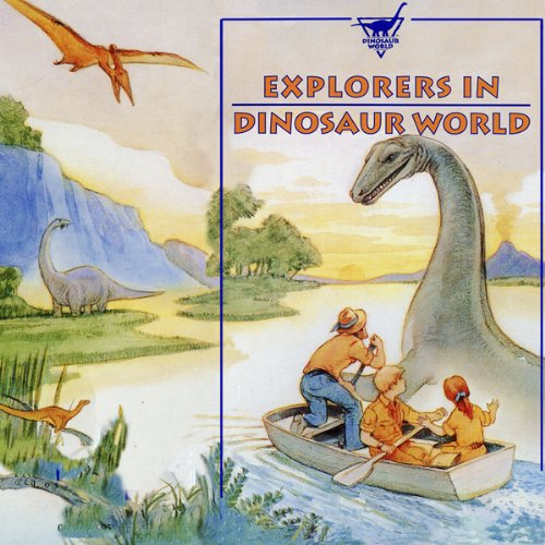 Explorers in Dinosaur World cover art