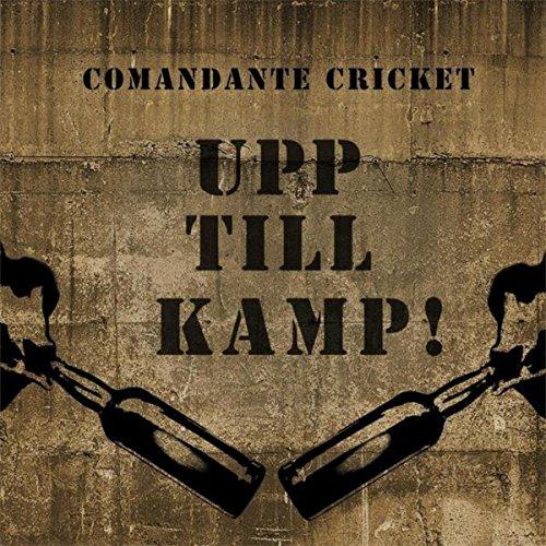 Upp Till Kamp (Upp Till Kamp-Comandante Cricket 2015)
