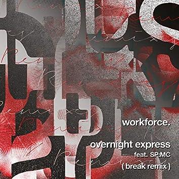Overnight Express (Break Remix)