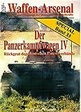 Waffen-Arsenal SP-33 : Der Panzerkampfwagen IV - Wolfgang Fleischer