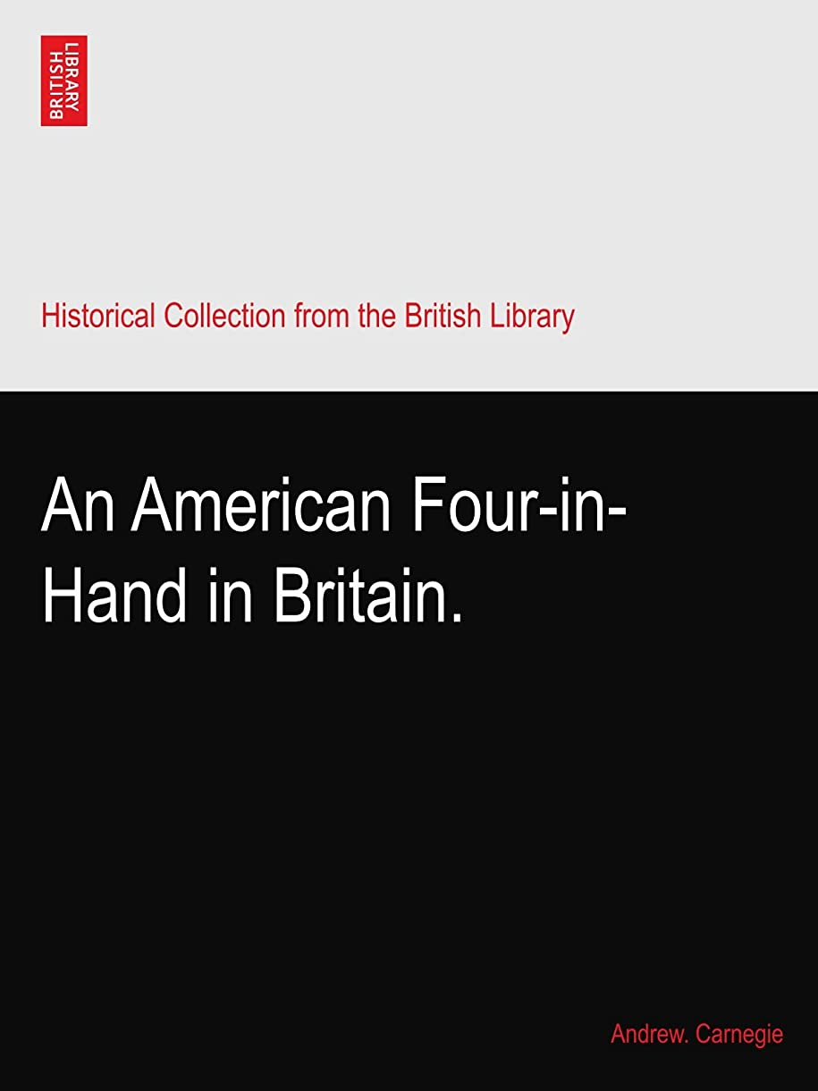 オリエンタル戦争乱用An American Four-in-Hand in Britain.