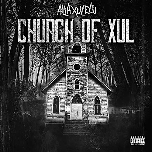 Church of Xul [Explicit]