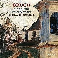 Bruch: String Octet/Quintets