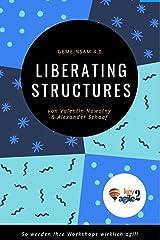Dialog 4.0 – Liberating Structures: Das Dialog-Framework für echte Partizipation (NowConcept Pocket Books) Kindle Ausgabe