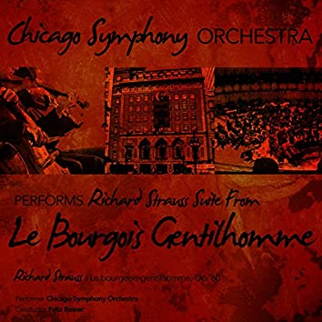 Chicago Symphony Orchestra Performs Richard Strauss: Suite from Le Bourgois Gentilhomme