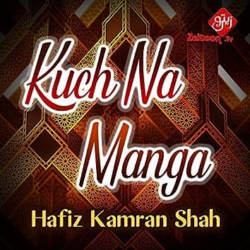 Kuch Na Manga - Single
