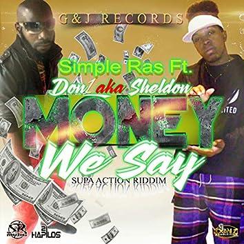 Money We Say - Single
