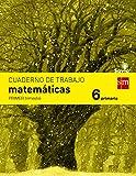 Cuaderno de matemáticas. 6 Primaria, 1 Trimestre. Savia - 9788467578577