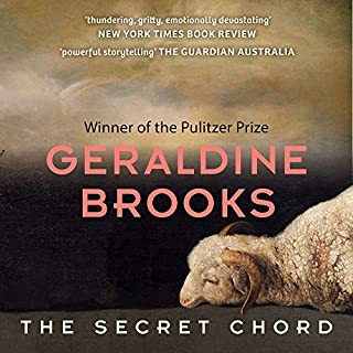 The Secret Chord                   By:                                                                                                                                 Geraldine Brooks                               Narrated by:                                                                                                                                 Paul Boehmer                      Length: 13 hrs and 7 mins     91 ratings     Overall 4.1