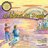 O Barco de Jesus: O livro infantil oficial Barco de Jesus (Portuguese Edition)