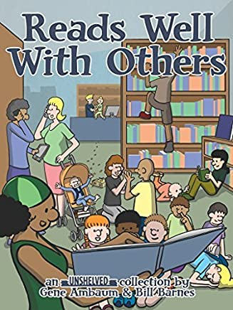 Reads Well With Others: an Unshelved collection by Gene Ambaum (2015-01-15)