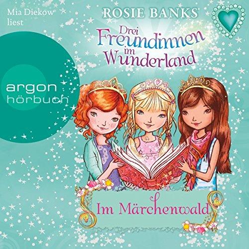 Im Märchenwald (Drei Freundinnen im Wunderland 11) Titelbild