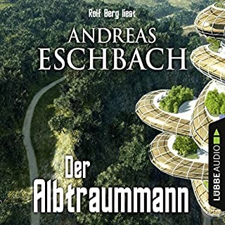 Der Albtraummann                   Autor:                                                                                                                                 Andreas Eschbach                               Sprecher:                                                                                                                                 Rolf Berg                      Spieldauer: 47 Min.     420 Bewertungen     Gesamt 4,1
