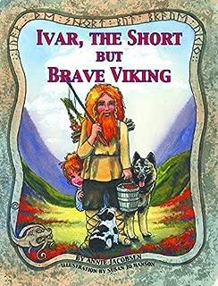 Ivar, the Short, but Brave Viking by Annie Jacobsen (2007-05-17)