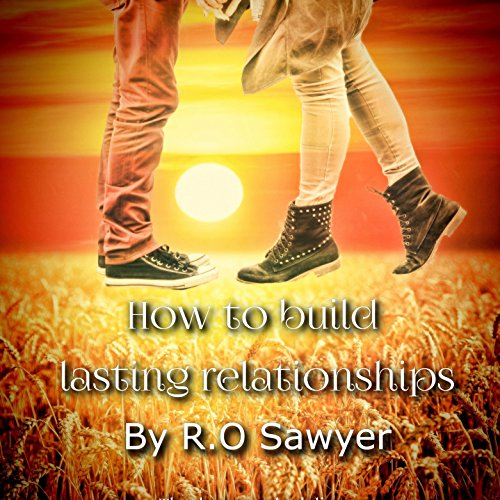Top Ten Ways to Build Lasting Relationships cover art
