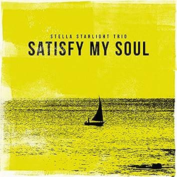 Satisfy My Soul