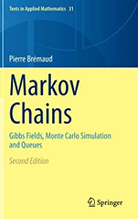 Markov Chains: Gibbs Fields, Monte Carlo Simulation and Queues