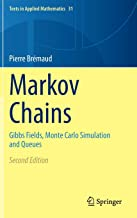 Markov Chains: Gibbs Fields, Monte Carlo Simulation and Queues (Texts in Applied Mathematics (31))