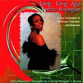 Long, Long Ago (A Jazz Celebration of Christmas, Chanukah & Kwanza)