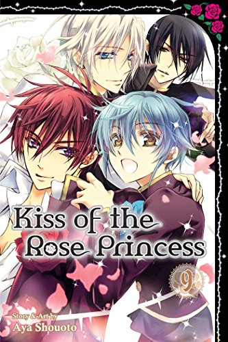 Kiss of the Rose Princess Volume 9