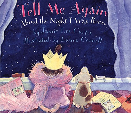 Tell Me Again About the Night I Was Born Board Bookの詳細を見る