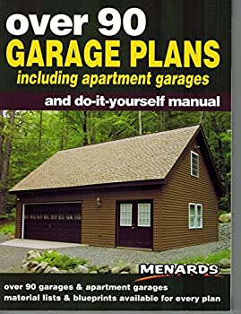 Over 90 garage plans including apartment garages and do-it-yourself manual