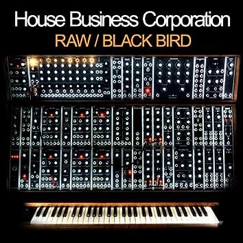 Raw / Black Bird