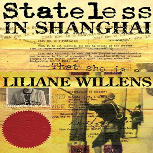 Stateless in Shanghai Audiobook By Liliane Willens cover art