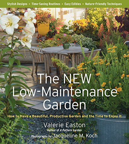 Price comparison product image The New Low-Maintenance Garden: How to Have a Beautiful,  Productive Garden and the Time to Enjoy It