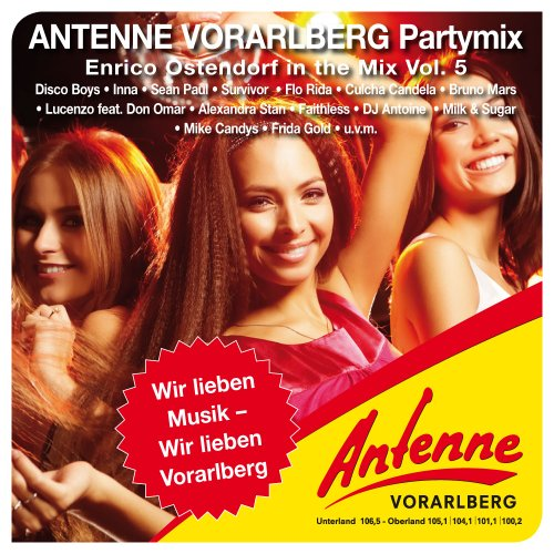 Der ANTENNE VORARLBERG Partymix Vol. 5 - Mixed bei Enrico Ostendorf