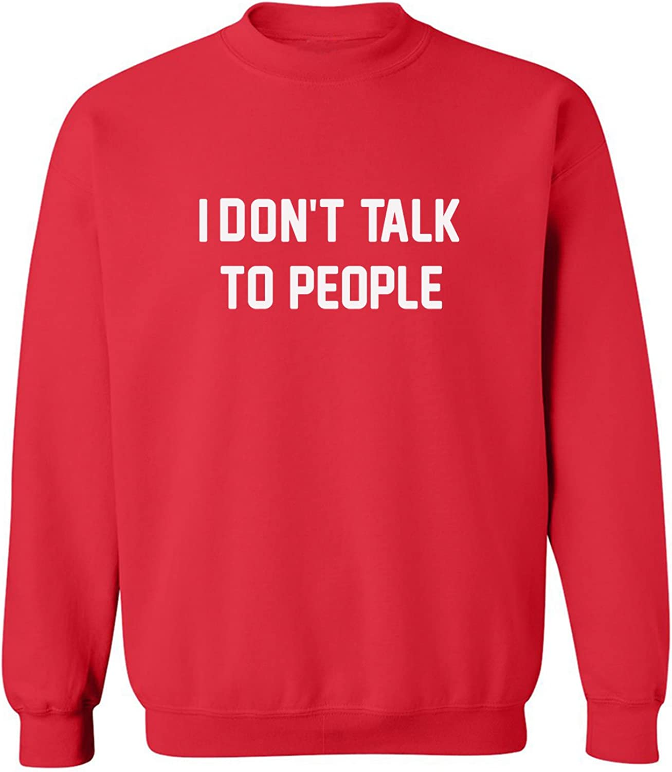 I Don't Talk to People Crewneck Sweatshirt in Red - XXX-Large