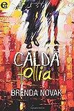 Calda follia (eLit): Volume 1