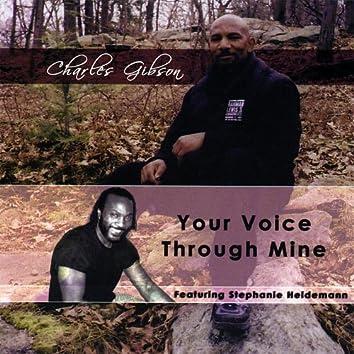 Your Voice Through Mine
