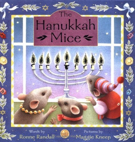 The Hanukkah Mice by Ronne Randall, Maggie Kneen (2002) Hardcover