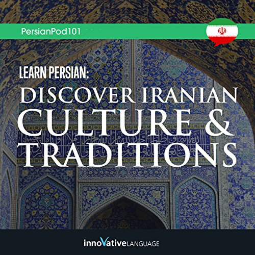 Learn Persian     Discover Iranian Culture & Traditions              By:                                                                                                                                 Innovative Language Learning LLC                               Narrated by:                                                                                                                                 PersianPod101.com                      Length: 3 hrs and 18 mins     Not rated yet     Overall 0.0