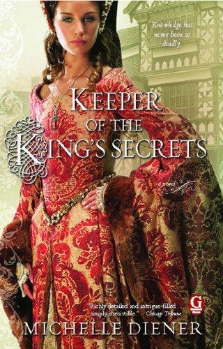 Keeper of the King's Secrets (Susanna Horenbout and John Parker Series Book 2)