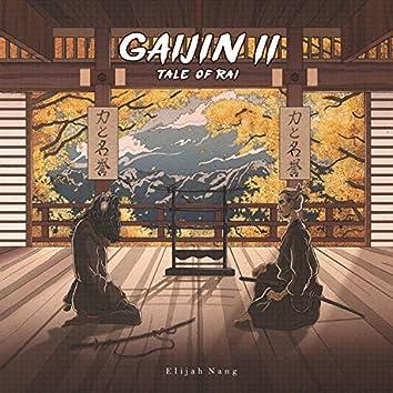 Gaijin II Tale of Rai