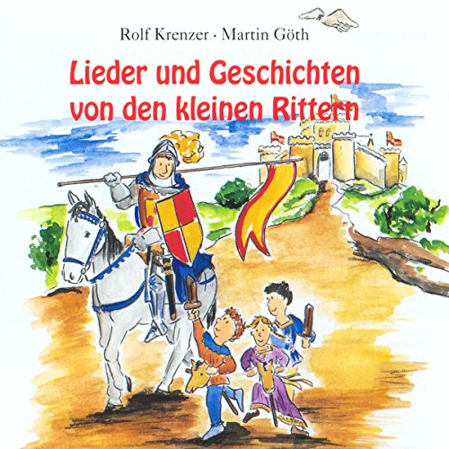 Lieder und Geschichten von den kleinen Rittern Titelbild