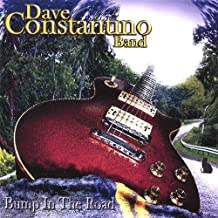 Bump in the Road by Dave Band Constantino (2007-02-20)