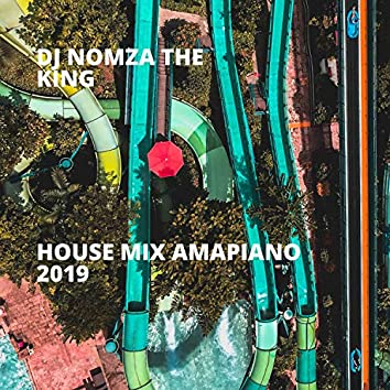 House Mix Amapiano 2019