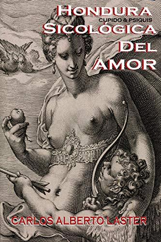 Hondura Sicologica Del Amor: Cupido y Psiquis (Dead Books & Minds nº 83)