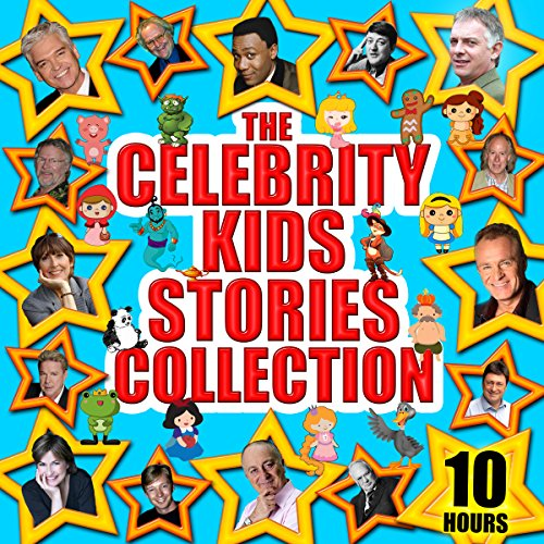 The Celebrity Kids' Stories Collection audiobook cover art