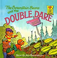 The Berenstain Bears and the Double Dare (Berenstain Bears First Time Books)