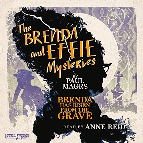 The Brenda and Effie Mysteries: Brenda Has Risen from the Grave cover art